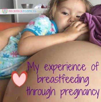 My experience of breastfeeding through pregnancy