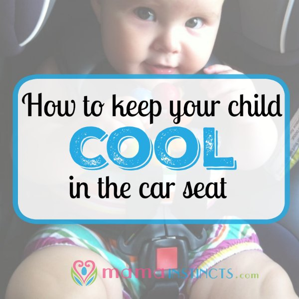Products To Keep Baby Cool In Car Seat