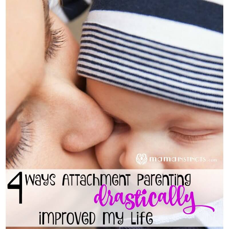 4 ways Attachment Parenting drastically improved my life