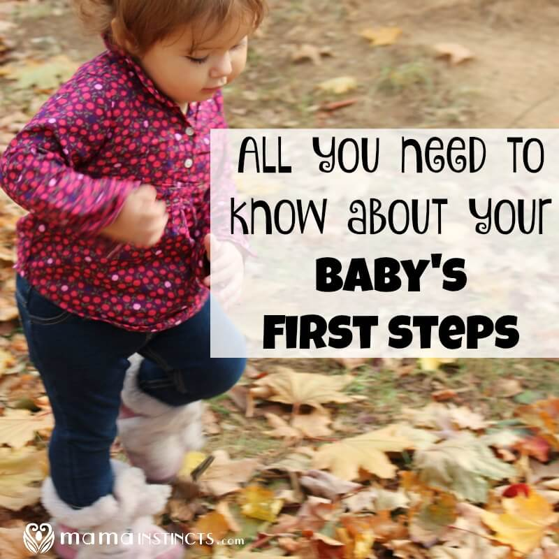 All you need to know about your baby's first steps